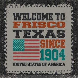 Welcome To Frisco